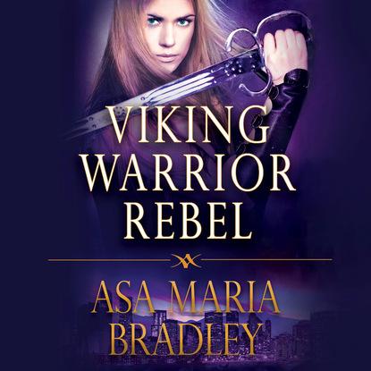Asa Maria Bradley Viking Warrior Rebel - Viking Warriors 2 (Unabridged) paul vidich the coldest warrior unabridged