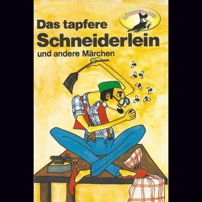 Johann Karl August Musäus Gebrüder Grimm, Das tapfere Schneiderlein / Der Schatzgräber nach Johann Karl August Musäus johann jakob walter johann jakob walters kunst und lustgartners