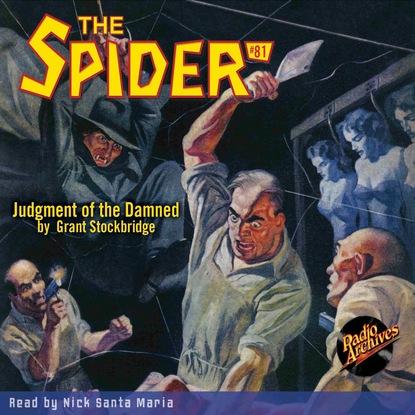 Фото - Grant Stockbridge Judgment of the Damned - The Spider 81 (Unabridged) grant stockbridge pirates from hell the spider 83 unabridged