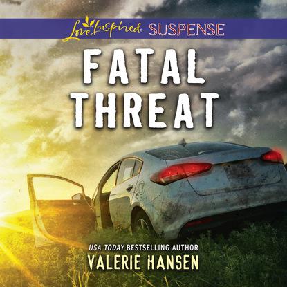 Valerie Hansen Fatal Threat - Emergency Responders, Book 1 (Unabridged) valerie hansen the troublesome angel