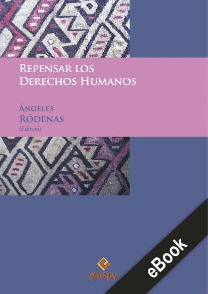 nadine mirabeaux el libro de los ángeles Ángeles Ródenas Repensar los derechos humanos