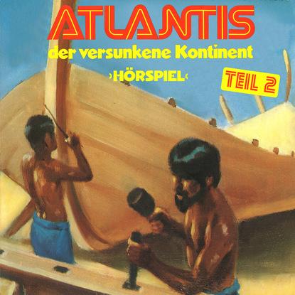 Gerd von Haßler Atlantis der versunkene Kontinent, Folge 2 недорого