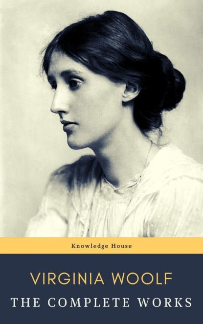 цена на Knowledge house Virginia Woolf: The Complete Works