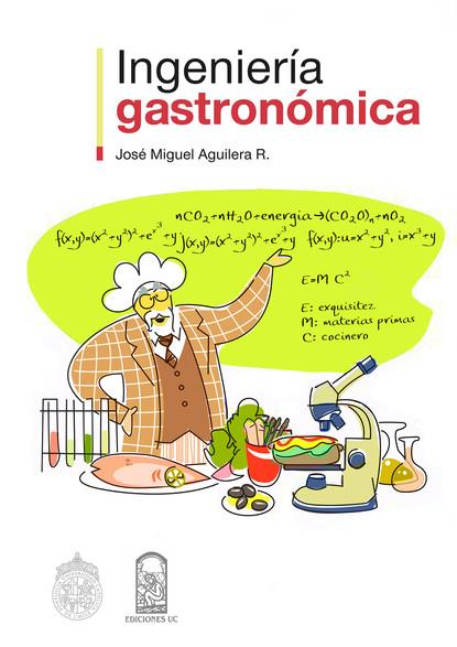 José Miguel Aguilera Ingeniería gastronómica josé gasca zamora la merced centralidad económica y cadena de suministro de alimentos