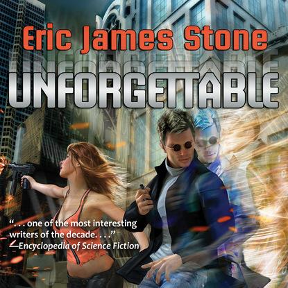 Eric James Stone Unforgettable (Unabridged) недорого