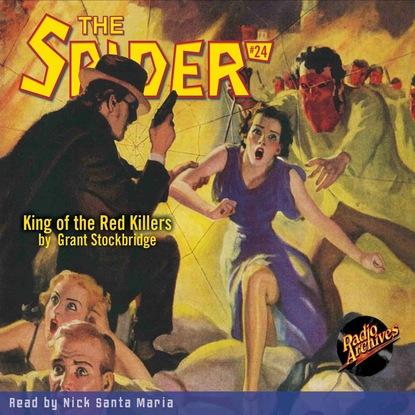 Grant Stockbridge King of the Red Killers - The Spider 24 (Unabridged) недорого