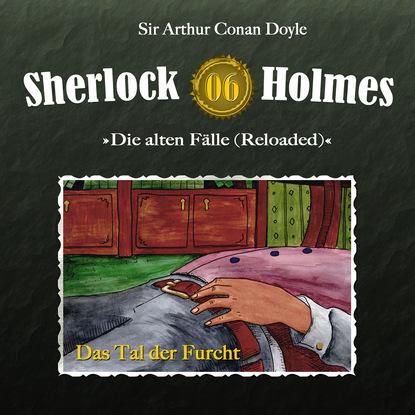 Артур Конан Дойл Sherlock Holmes, Die alten Fälle (Reloaded), Fall 6: Das Tal der Furcht недорого