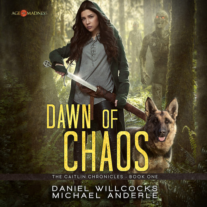 Michael Anderle Dawn of Chaos - The Caitlin Chronicles, Book 1 (Unabridged) michael anderle chasing the cure the caitlin chronicles book 5 unabridged