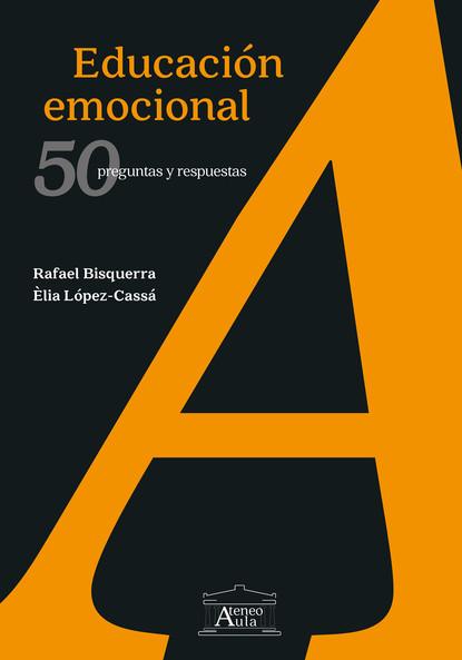 Rafael Bisquerra Educación emocional недорого