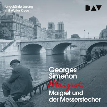 Georges Simenon Maigret und der Messerstecher (Ungekürzt) maigret 19