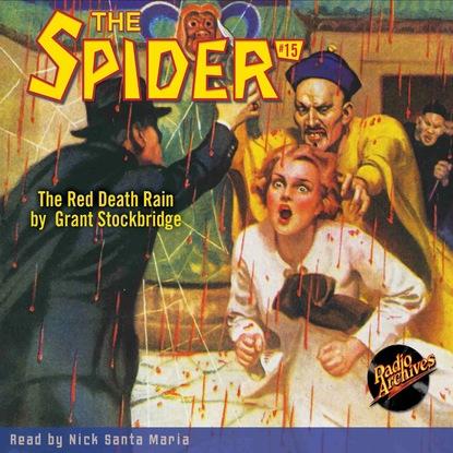 Фото - Grant Stockbridge The Red Death Rain - The Spider 15 (Unabridged) grant stockbridge pirates from hell the spider 83 unabridged