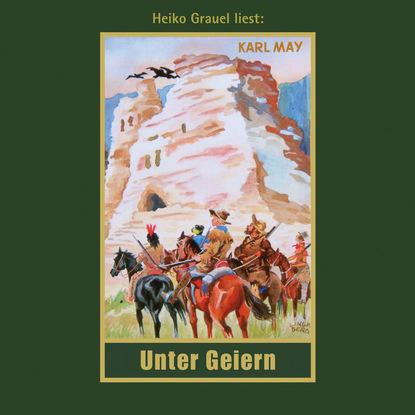 Фото - Karl May Unter Geiern - Karl Mays Gesammelte Werke, Band 35 (Ungekürzte Lesung) werner schneyder gespräch unter zwei augen