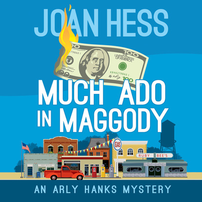 Joan Hess Much Ado in Maggody - An Arly Hanks Mystery 3 (Unabridged) joan hess mummy dearest