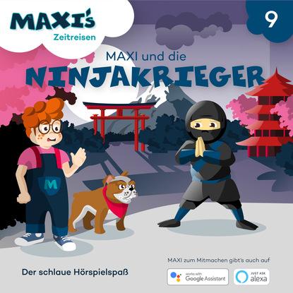 Jana Lüpke Maxi's Zeitreisen, Folge 9: Maxi und die Ninjakrieger wolfgang kessler die kunst den kapitalismus zu verändern