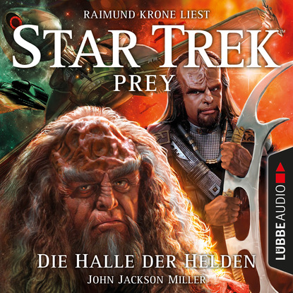 цена на John Jackson Miller Die Halle der Helden - Star Trek Prey, Teil 3