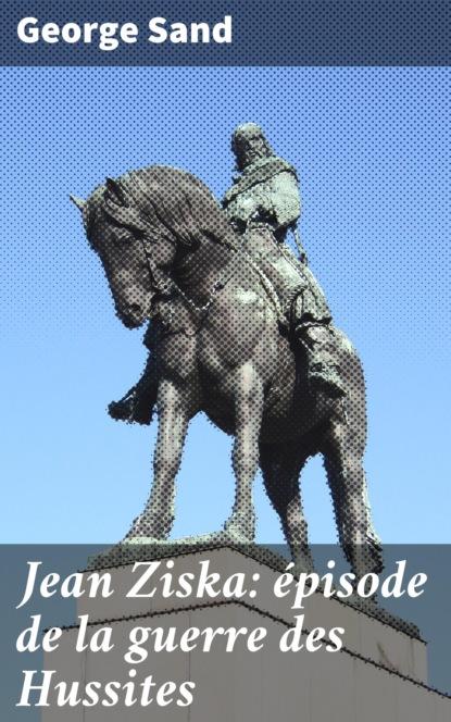 Jean Ziska: ?pisode de la guerre des Hussites