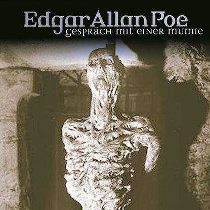 Эдгар Аллан По Edgar Allan Poe, Folge 18: Gespräch mit einer Mumie thea lindner das was zahlt