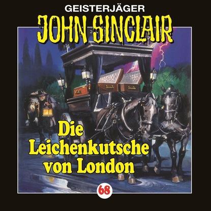 Jason Dark John Sinclair, Folge 68: Die Leichenkutsche von London john grant london