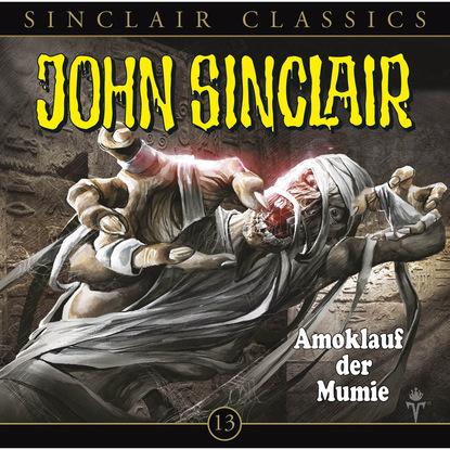 Jason Dark John Sinclair - Classics, Folge 13: Amoklauf der Mumie jason dark john sinclair classics folge 29 der hexenclub