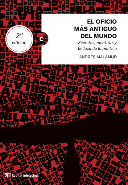 Andrés Malamud El oficio más antiguo del mundo. Secretos, mentiras y belleza de la política miguel serna el oficio del sociólogo en uruguay en tiempos de cambio