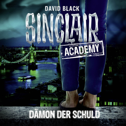 Фото - David Black John Sinclair, Sinclair Academy, Folge 8: Dämon der Schuld (Gekürzt) mathilde von der nellen streng geprüft