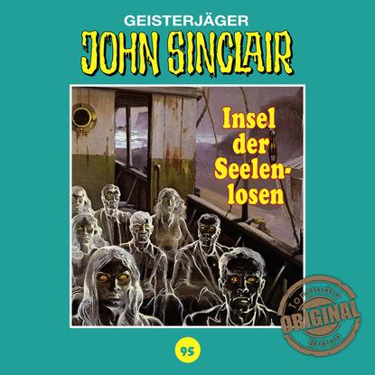 Jason Dark John Sinclair, Tonstudio Braun, Folge 95: Insel der Seelenlosen jason dark john sinclair tonstudio braun folge 23 der leichenbrunnen