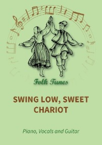 traditional Swing Low, Sweet Chariot