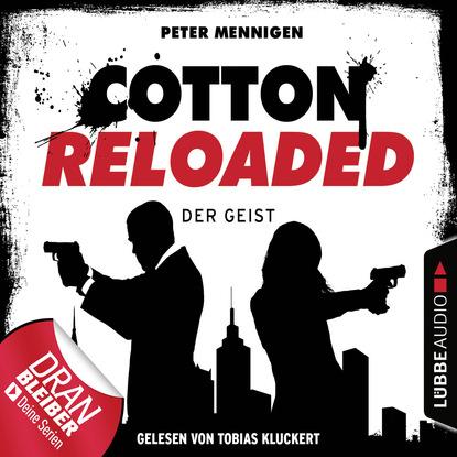 Фото - Peter Mennigen Cotton Reloaded, Folge 35: Der Geist alfred bekker cotton reloaded folge 48 mister hangman