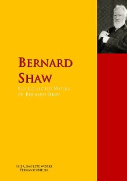 GEORGE BERNARD SHAW The Collected Works of Bernard Shaw the recipe writer s handbook
