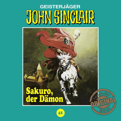 Jason Dark John Sinclair, Tonstudio Braun, Folge 42: Sakuro, der Dämon jason dark john sinclair tonstudio braun folge 39 mörder aus dem totenreich