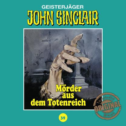 Jason Dark John Sinclair, Tonstudio Braun, Folge 39: Mörder aus dem Totenreich jason dark john sinclair tonstudio braun folge 39 mörder aus dem totenreich