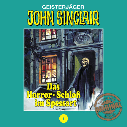 Jason Dark John Sinclair, Tonstudio Braun, Folge 1: Das Horror-Schloß im Spessart вильгельм гауф das wirtshaus im spessart