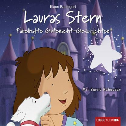 zacharias heyes es leuchtet der stern Cornelia Neudert Lauras Stern, Teil 10: Fabelhafte Gutenacht-Geschichten