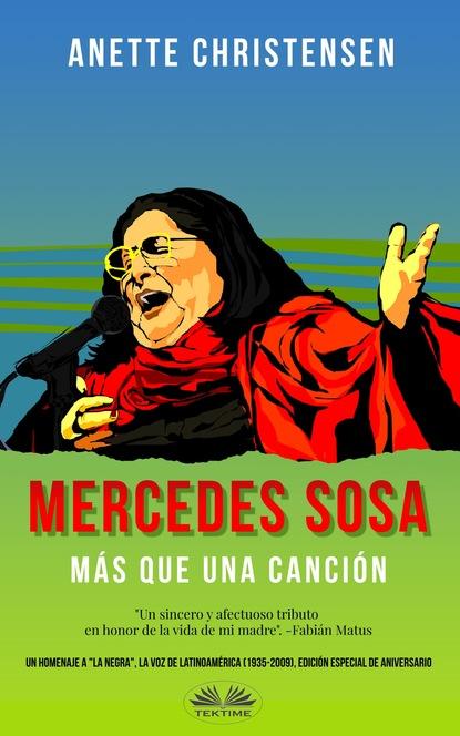 Anette Christensen Mercedes Sosa – Más Que Una Canción eduardo huaytán martínez la voz el viento y la escritura