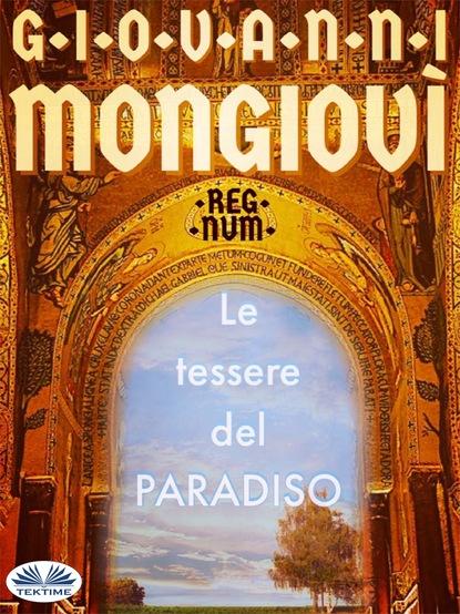 Giovanni Mongiovì Le Tessere Del Paradiso mongiovì giovanni il cielo di nadira