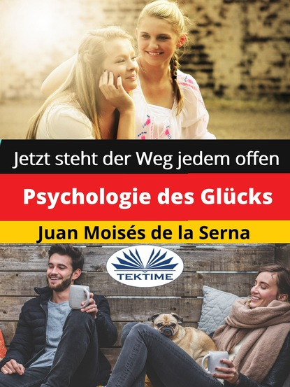 Juan Moisés De La Serna Psychologie Des Glücks johannes czwalina vom glück zu arbeiten