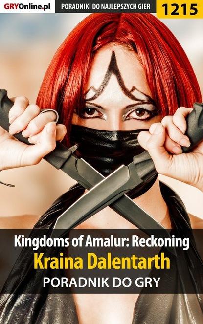 Michał Chwistek «Kwiść» Kingdoms of Amalur: Reckoning