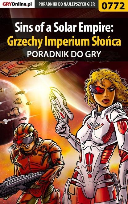 Maciej Makuła «Von Zay» Sins of a Solar Empire: Grzechy Imperium Słońca artur gruszecki w kraju palm i słońca