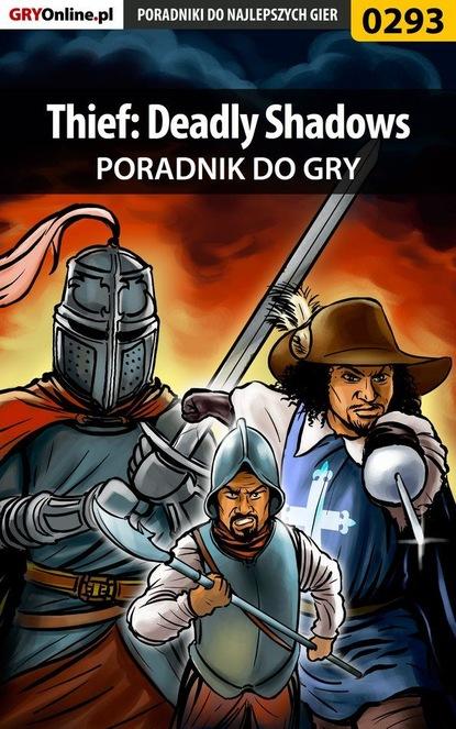 Piotr Szczerbowski «Zodiac» Thief: Deadly Shadows piotr szczerbowski zodiac thief deadly shadows