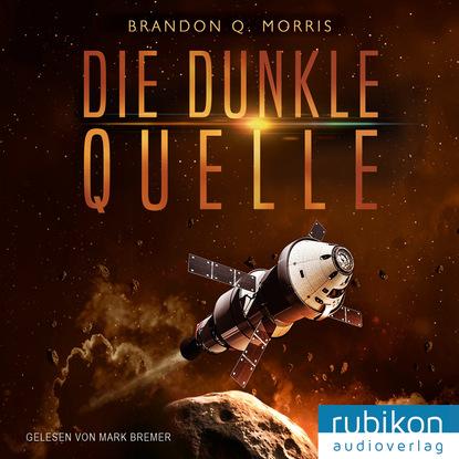 Brandon Q. Morris Die dunkle Quelle босоножки quelle heine 170362