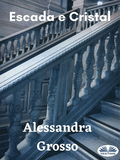 Фото - Alessandra Grosso Escada E Cristal frio