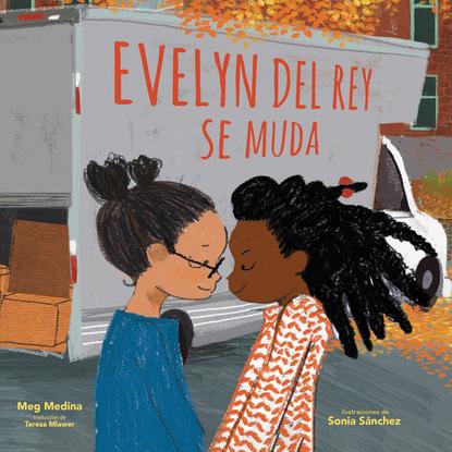 Meg  Medina. Evelyn Del Rey se muda (Unabridged)