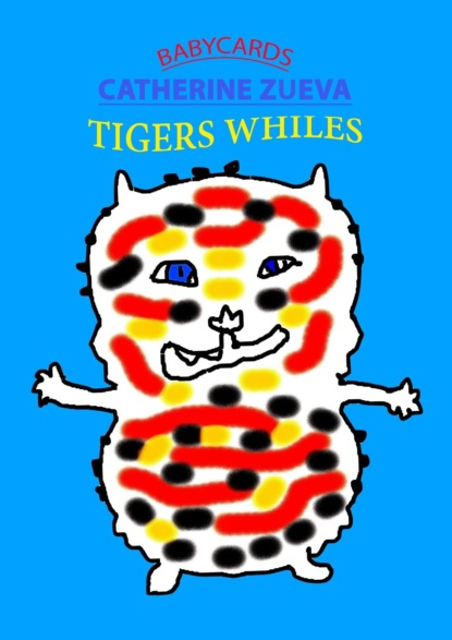 Catherine Zueva. Tigers whiles. Babycards