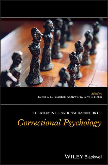Группа авторов The Wiley International Handbook of Correctional Psychology недорого