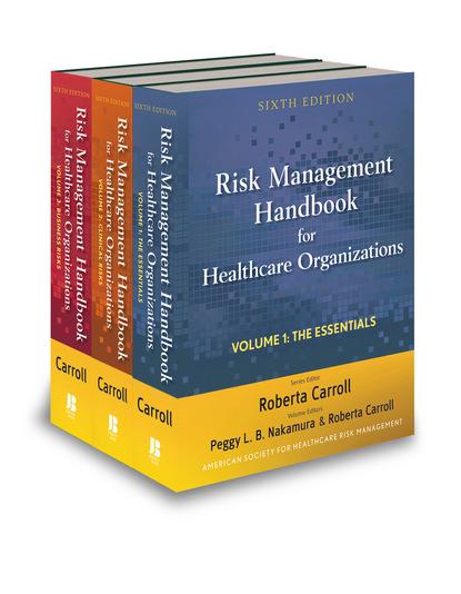Группа авторов Risk Management Handbook for Health Care Organizations, Set группа авторов risk management handbook for health care organizations set