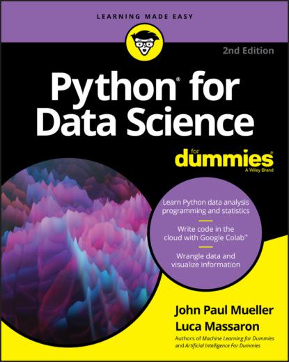 John Paul Mueller Python for Data Science For Dummies john paul mueller python for data science for dummies