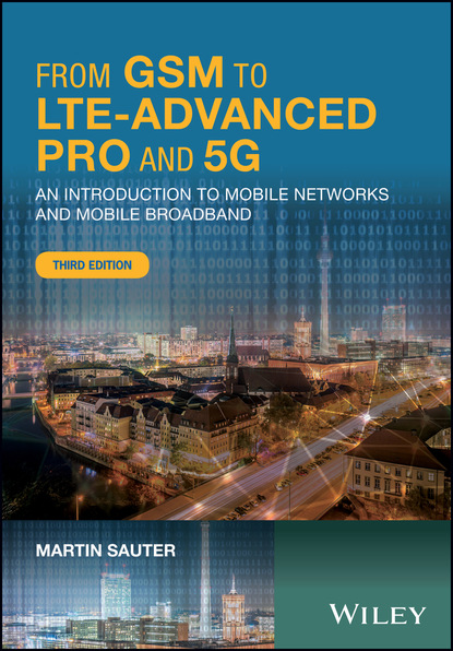 Фото - Martin Sauter From GSM to LTE-Advanced Pro and 5G hossam s hassanein lte lte advanced and wimax