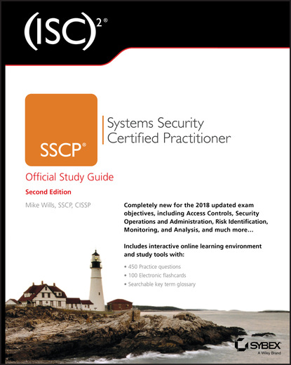 Фото - Mike Wills (ISC)2 SSCP Systems Security Certified Practitioner Official Study Guide david higby clinton aws certified solutions architect study guide