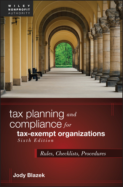 Jody Blazek Tax Planning and Compliance for Tax-Exempt Organizations jody hedlund newton and polly