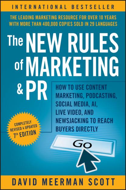 David Meerman Scott The New Rules of Marketing and PR 0 pr на 100